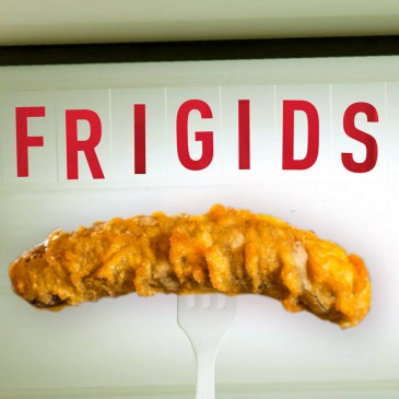 FRIGIDS! short film