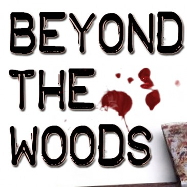 Beyond The Woods Completion