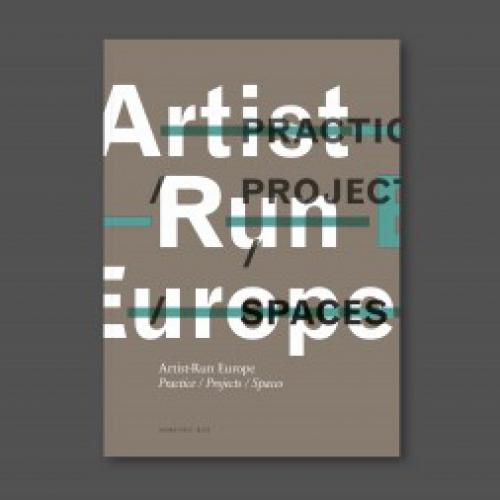 Artist-Run Europe: new publication