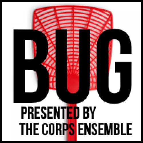 BUG, Presented by The Corps Ensemble