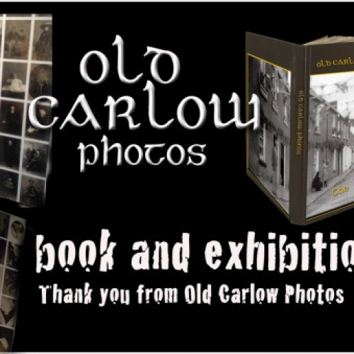 Old Carlow Photos Book 2 and Exhibition