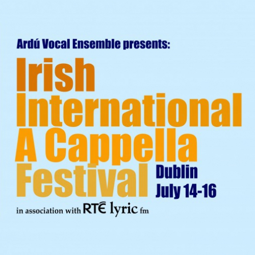 Irish International A Cappella Festival