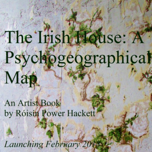 The Irish House A Psychogeographical Map