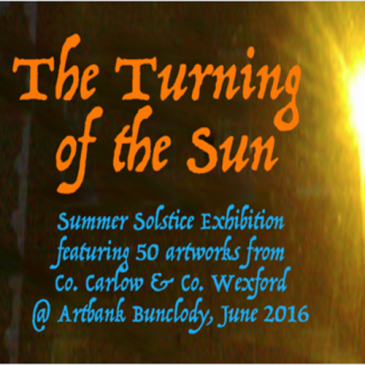 """The Turning of the Sun"" : Exhibition"