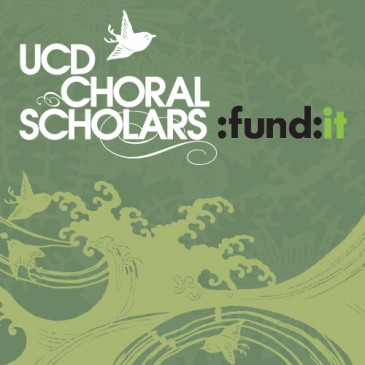 UCD Choral Scholars Commission Project