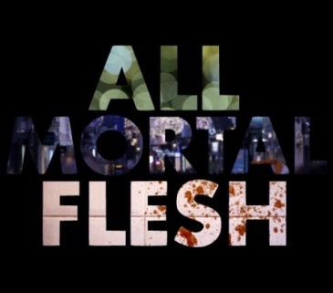 All Mortal Flesh