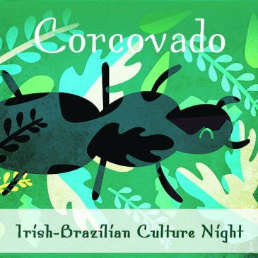 Corcovado: Irish-Brazilian Culture Night