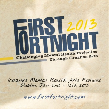 First Fortnight Festival 2013