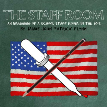 The Staff Room by Jamie J. Patrick Flynn