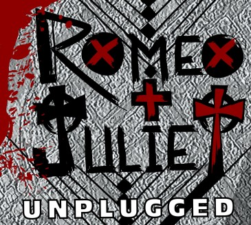 Romeo & Juliet (unplugged)