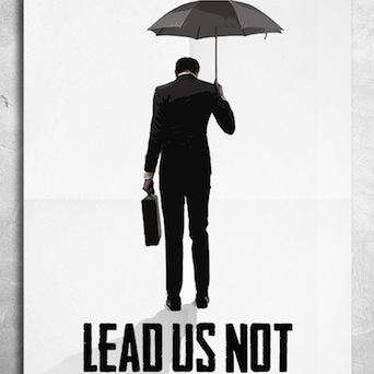 LEAD US NOT (Feature Film)