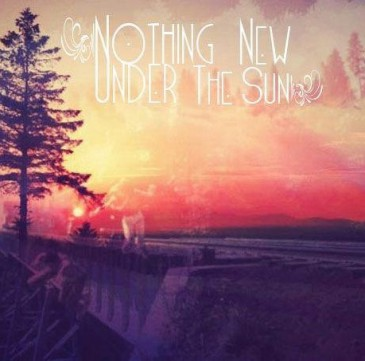 Nothing New Under The Sun E.P Campaign