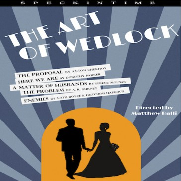 THE ART OF WEDLOCK (five one act plays)