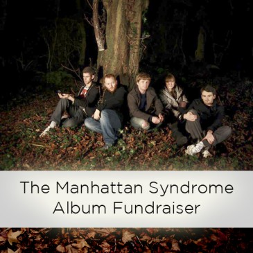 The Manhattan Syndrome Album Fundraiser.