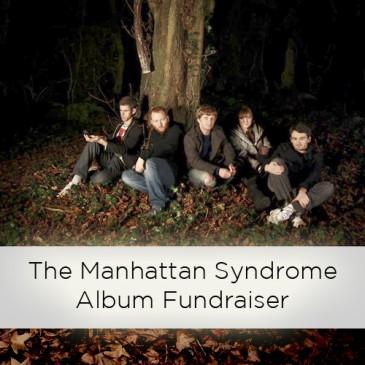 The Manhattan Syndrome Album Fundraiser.