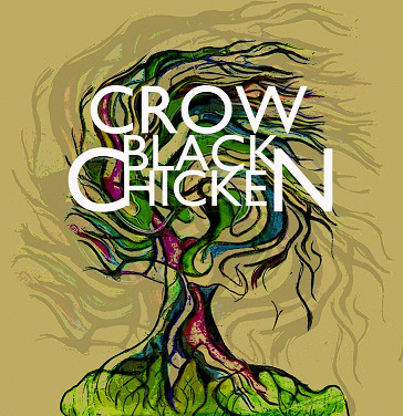 Crow Black Chicken Album fund